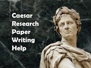 Caesar Research Paper Writing Help
