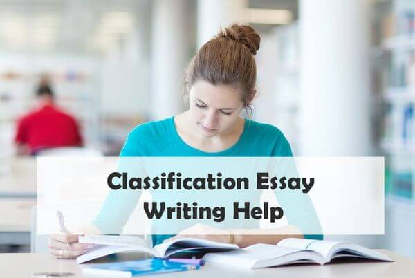 Classification Essay Writing Help