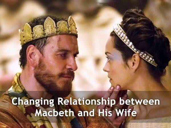 Changing Relationship between Macbeth and His Wife