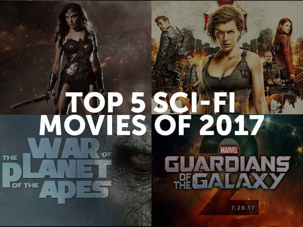Top 5 Sci-Fi Movies of 2017