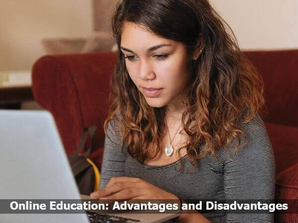 Online Education: Advantages and Disadvantages